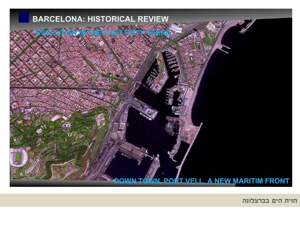 חזית הים של ברצלונה - הדמיות טיוטת תכנית קמפוס הנמל - עיריית חיפה - ספט' 2019 - ב.ברוך אדריכלים